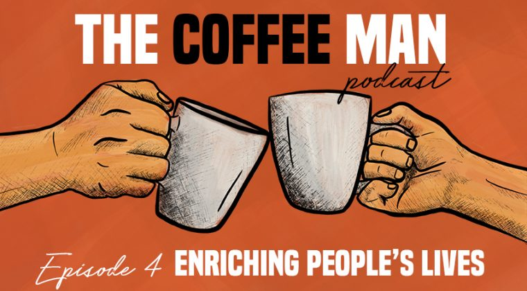 The Coffee Man Episode 4 Enriching People's Lives Sasa Sestic ONA Coffee